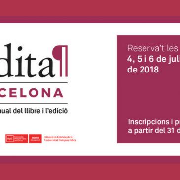 FORUM EDITA, 4, 5 i 6 de juliol. Ja pots consultar el programa. Obertes les inscripcions!