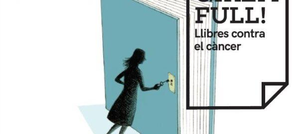 Girem full': el món del llibre, en peu de guerra contra el càncer